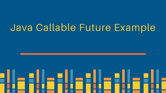 Java callable future example journaldev for Thread pool design pattern java