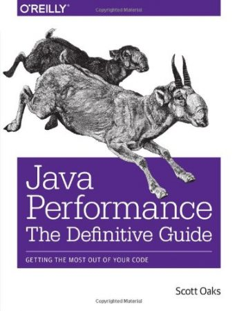 Java Performance The Definitive Guide Book