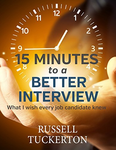 10 15 Minutes To A Better Interview