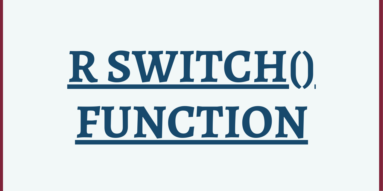 R Switch() Function